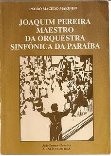 x - Livro Maestro Cap. Joaquim Pereira - autor Pedro Macedo Marinho