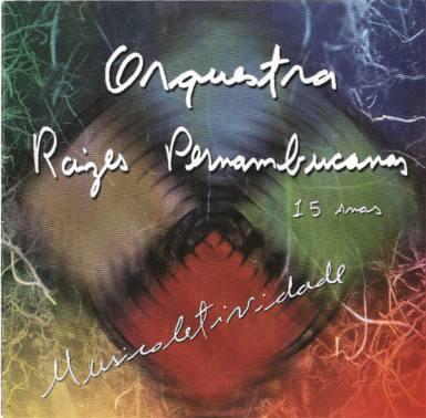 capa CD Orquestra Raízes Pernambucanas